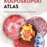 Kolposkopski Atlas Goran Grubisic ,Vesna Varni ,Damir Babic