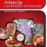 Infekcije u Ginekologiji i perinatologiji,Deni Karelovic