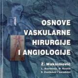 Osnovi Vaskularne Hirurgije i  Angeologije, Zivan Maksimovic