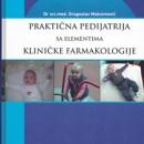 Prakticna Pedijatrija sa Elementima Klinicke Farmakologije Dragoslav Maksimovic