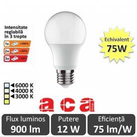 Bec LED Aca Lighting 12-75W Dimabil în 3 trepte E27 alb-cald/neutru/rece