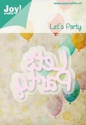 "Joy! snij/embosmal tekst ""Let's Party"" 6002/0427 (Locatie: M002)"