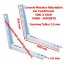 Set Console Metalice Rabatabile pentru Aer Conditionat , 500L X 450H , 18000 - 24000BTU