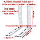 Set Console Metalice Fixe, Suporti Aer Conditionat, 430L x 360H , 9000,12000 BTU