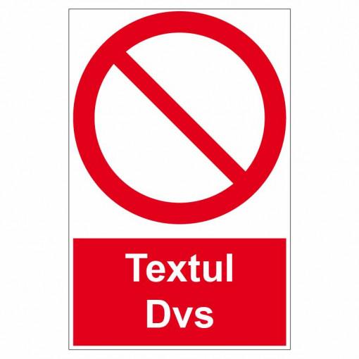 Sticker indicator Interdictie generala text personalizat