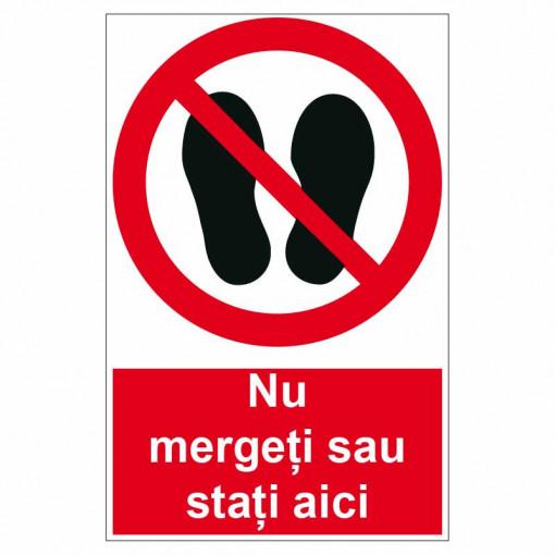 Sticker indicator Nu mergeti sau stati aici