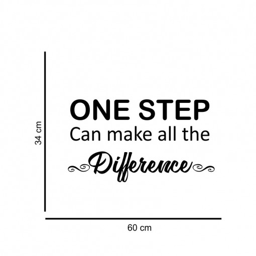 Sticker perete One Step Can Make the Difference