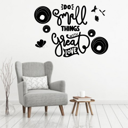 Sticker perete Do Small Things with Great Love