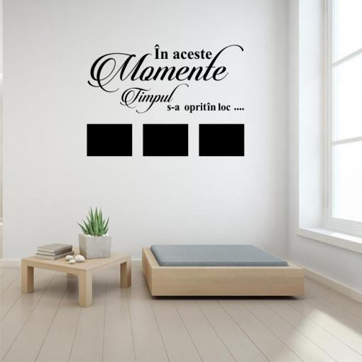 Sticker perete personalizat In aceste momente (3 rame foto)