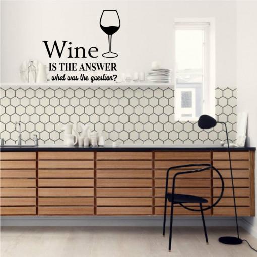 Sticker perete Wine is the Answer