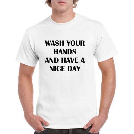 Tricou personalizat barbati alb Wash Your Hands
