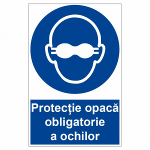 Sticker indicator Protectie opaca obligatorie a ochilor
