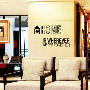 Sticker perete Home is where we are together