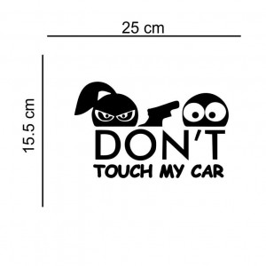 Sticker auto Don t Touch My car 2