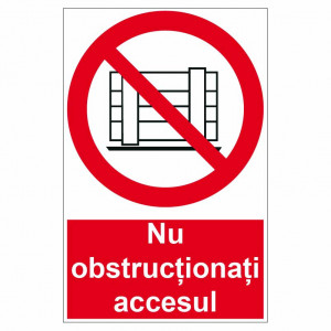 Sticker indicator Nu obstructionati accesul