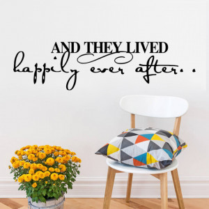 Sticker perete And They Lived Happily Ever After