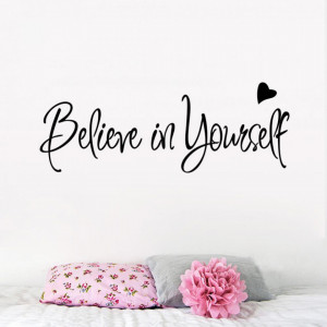 Sticker perete Believe in Yourself 20x56cm
