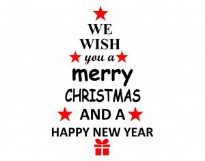 Sticker decorativ We Wish You a Merry Christmas