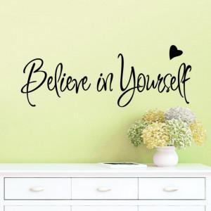 Sticker perete Believe in Yourself 20x56cm