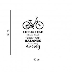 Sticker perete Life is like riding a bicycle