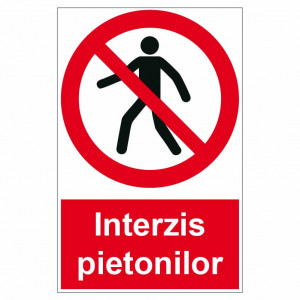 Sticker indicator Interzis pietonilor