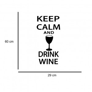 Sticker perete Keep Calm and Drink Wine