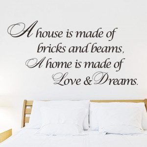 Sticker perete A House is made of Love and Dreams
