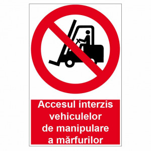 Sticker indicator Accesul interzis stivuitoarelor