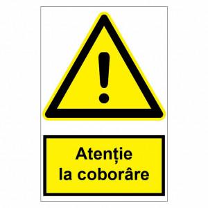 Sticker indicator Atentie la coborare