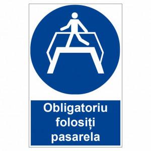 Sticker indicator Obligatoriu folositi pasarela