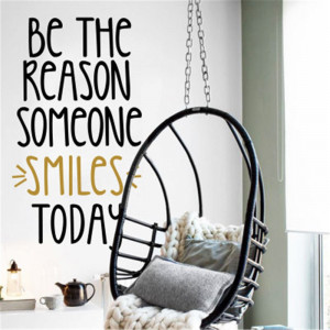 Sticker perete Be the Reason Someone Smiles Today