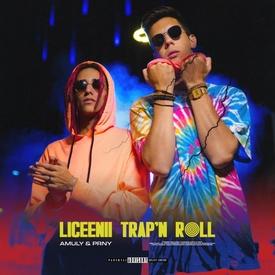 AMULY & PRNY - LICEENII TRAP'N ROLL (ALBUM)