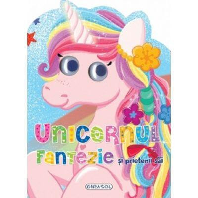 Unicornul Fantezie si prietenii sai