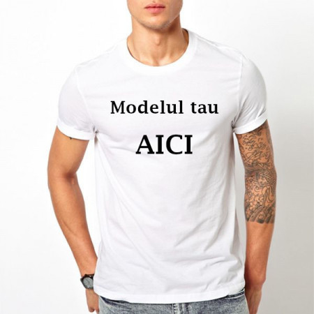 Tricou printat Modelul Tau