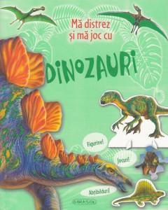 Ma distrez si ma joc cu dinozauri - Carte povesti pentru copii