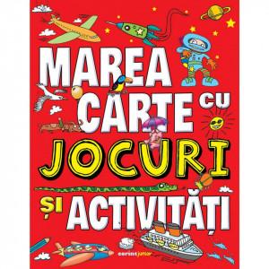 Marea carte cu jocuri si activitati
