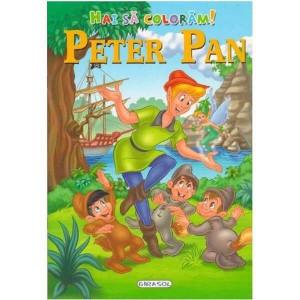 Hai sa coloram! Peter Pan - Carte povesti pentru copii