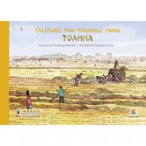 Calatorie prin traditiile Chinei. Toamna - Carte povesti pentru copii
