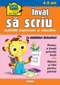 Scoala acasa - Invat sa scriu 4-5 ani