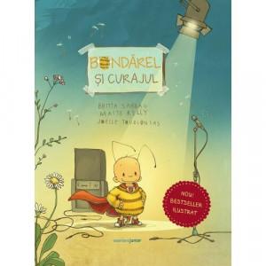 Bondarel si curajul - Carte povesti pentru copii