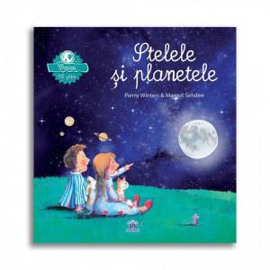 Vreau sa stiu - Stelele si planetele - Carte povesti pentru copii