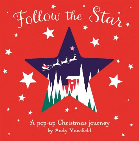 Follow the Star: A pop-up Christmas journey