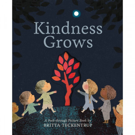 Kindness Grows: A Peek-through Picture Book (paperback)
