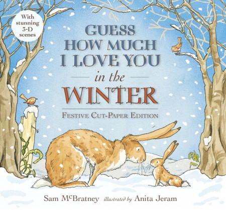 Guess How Much I Love You in the Winter: Festive Cut-Paper Edition