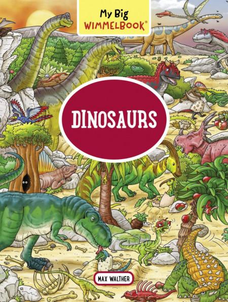 My Big Wimmelbook. Dinosaurs