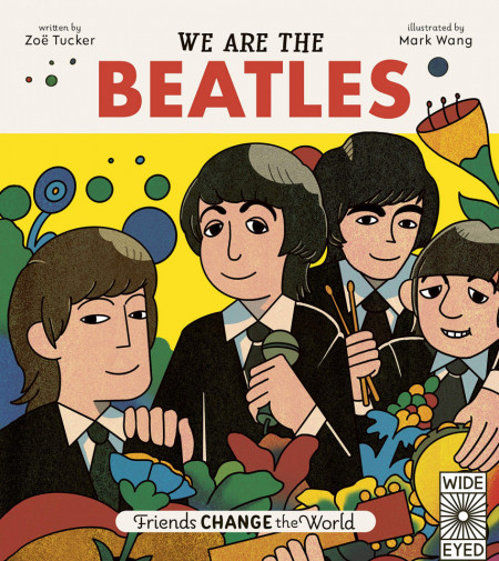 We Are The Beatles (Friends Change the World)