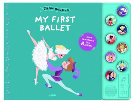 My First Ballet (First Music Board Book)