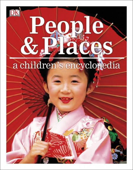 People and Places - A Children's Encyclopedia