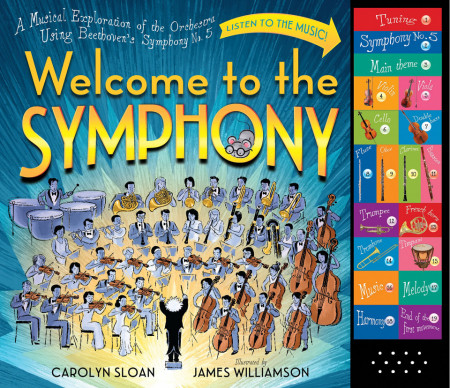 Welcome to the Symphony. A Musical Exploration of the Orchestra Using Beethoven's Symphony No. 5