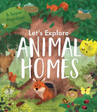 Animal Homes - Let's Explore